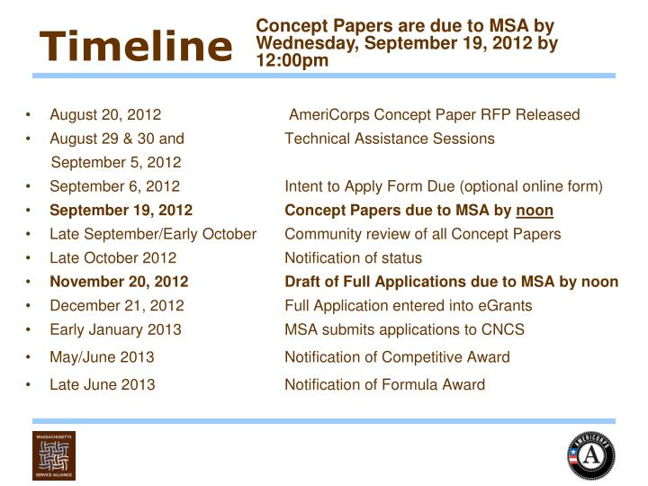 Concept Papers are due to MSA by Wednesday, September 19, 2012 by 12:00pm