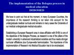 the implementation of the bologna process in medical education debomed1