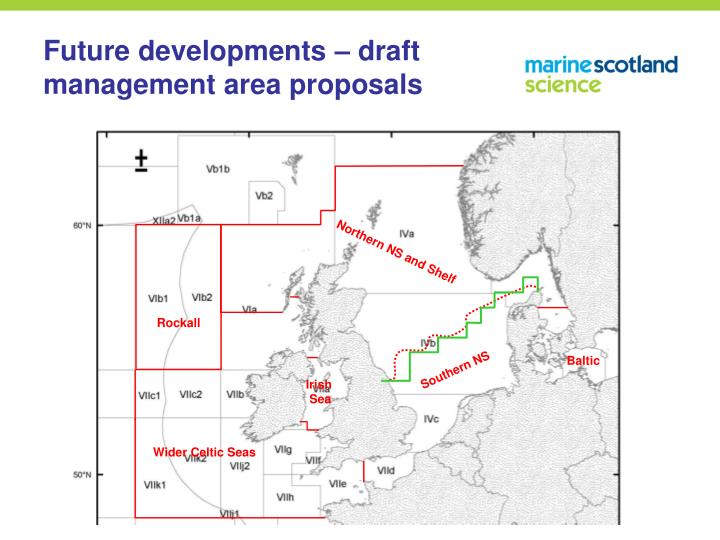 Future developments – draft management area proposals