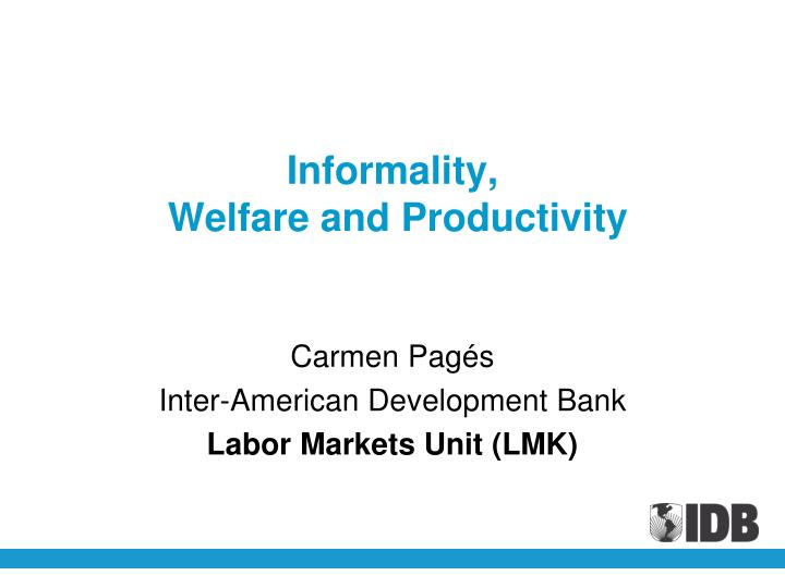 informality welfare and productivity
