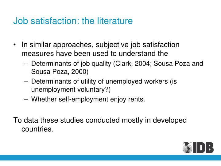 Job satisfaction: the literature