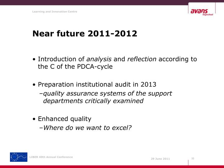 Near future 2011-2012