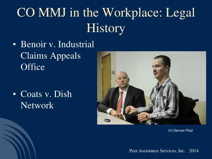 CO MMJ in the Workplace: Legal History