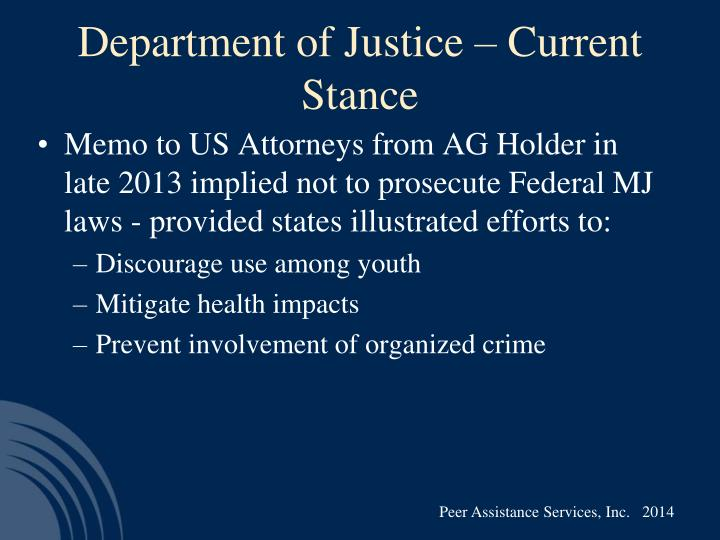Department of Justice – Current Stance