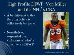 high profile dfwp von miller and the nfl s cba