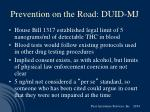 prevention on the road duid mj