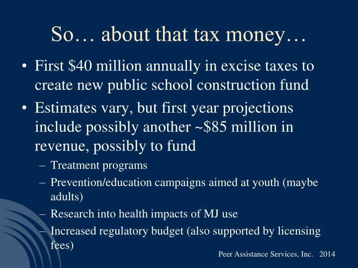 So… about that tax money…