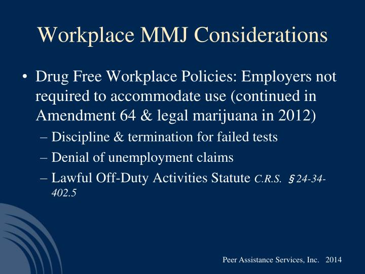 Workplace MMJ Considerations