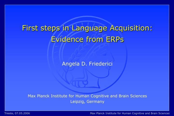 First steps in Language Acquisition: Evidence from ERPs