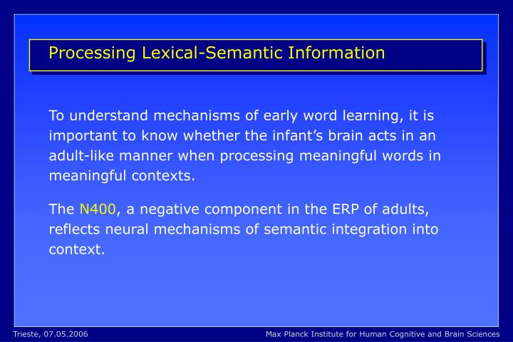 Processing Lexical-Semantic Information