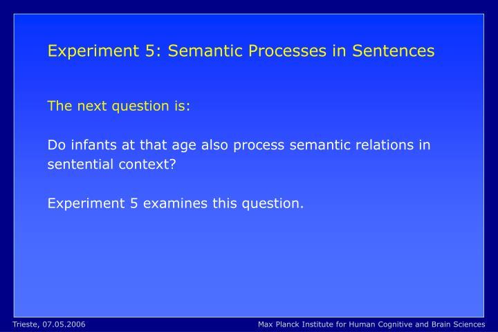 Experiment 5: Semantic Processes in Sentences