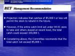 bet management recommendation