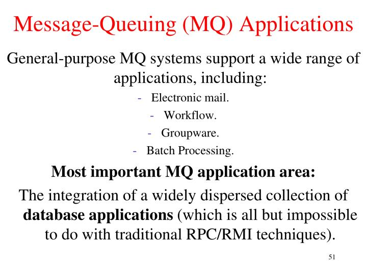 Message-Queuing (MQ) Applications
