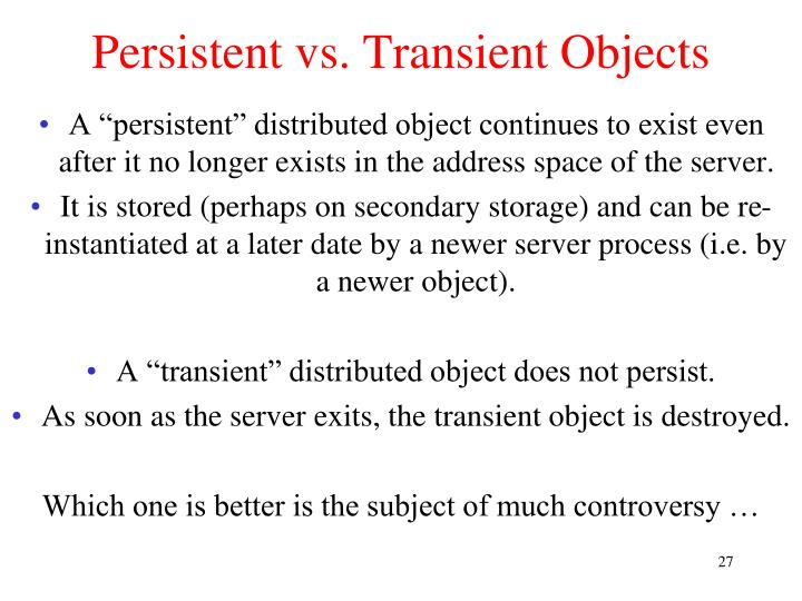 Persistent vs. Transient Objects
