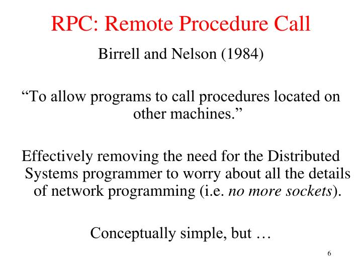 RPC: Remote Procedure Call