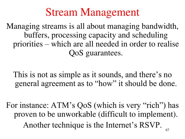 Stream Management
