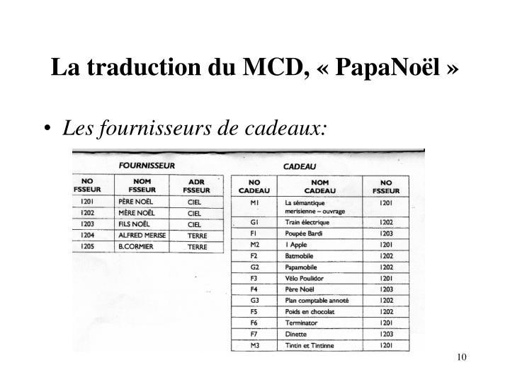 La traduction du MCD, «PapaNoël»