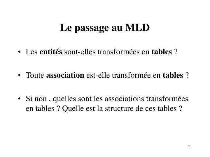 Le passage au MLD