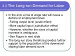 3 3 the long run demand for labor6