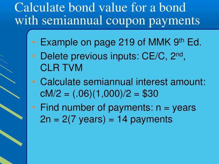 Calculate bond value for a bond with semiannual coupon payments