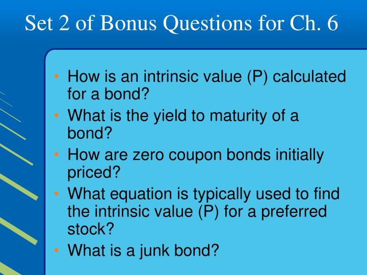 Set 2 of Bonus Questions for Ch. 6