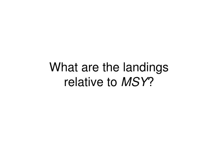 What are the landings