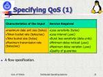 specifying qos 1