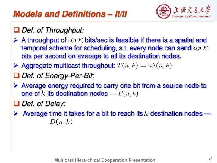 Models and Definitions – II/II