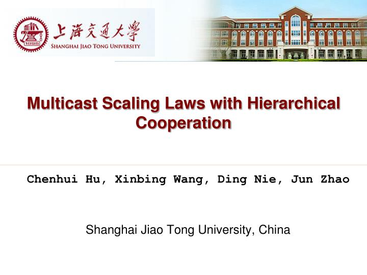 Multicast Scaling Laws with Hierarchical Cooperation