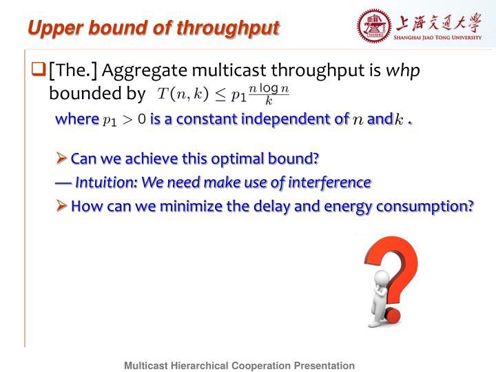 Upper bound of throughput