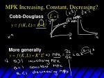 mpk increasing constant decreasing