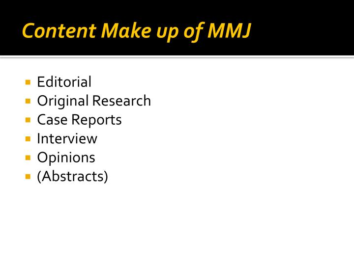 Content Make up of MMJ