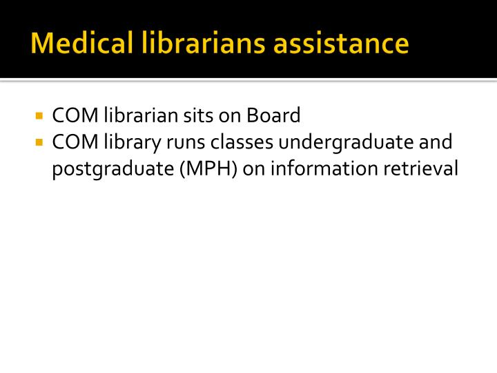 Medical librarians assistance