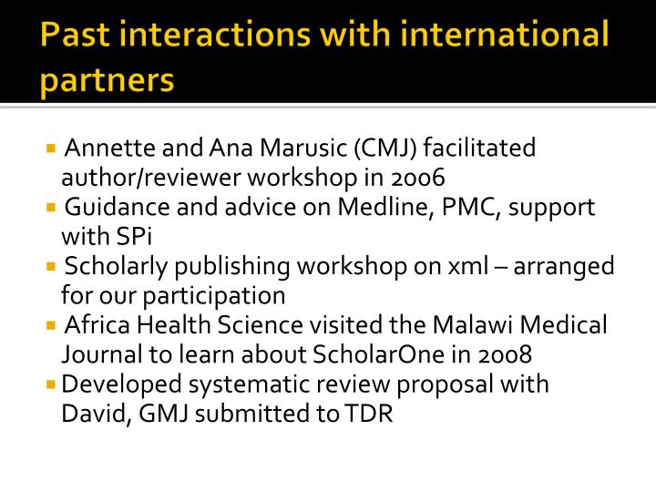 Past interactions with international partners