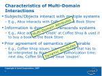 characteristics of multi domain interactions