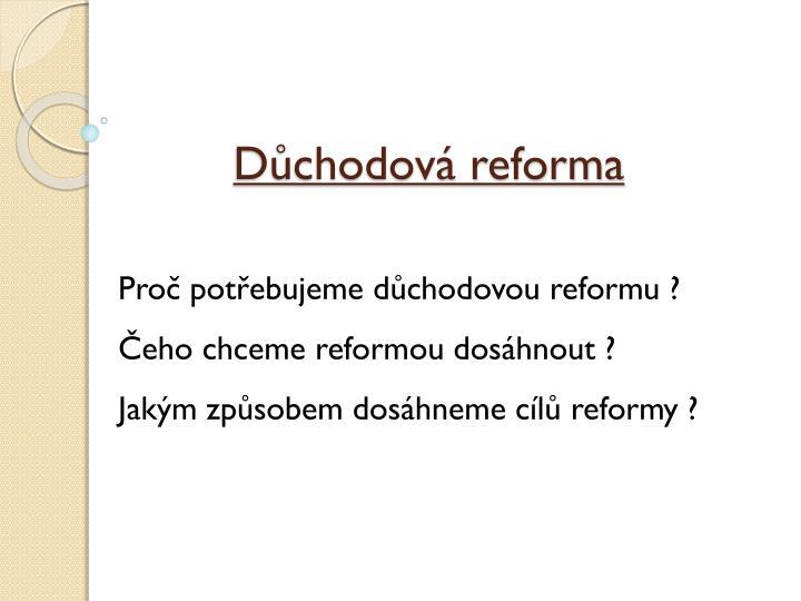 Důchodová reforma
