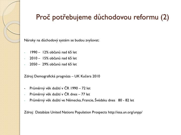 Proč potřebujeme důchodovou reformu (2)