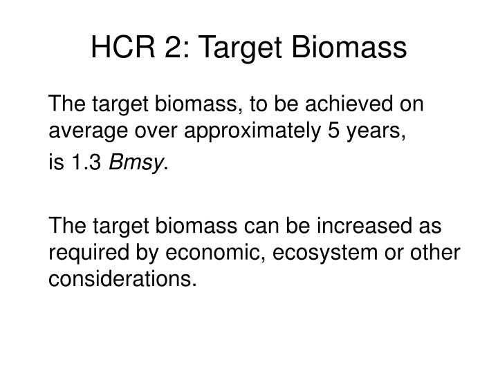 HCR 2: