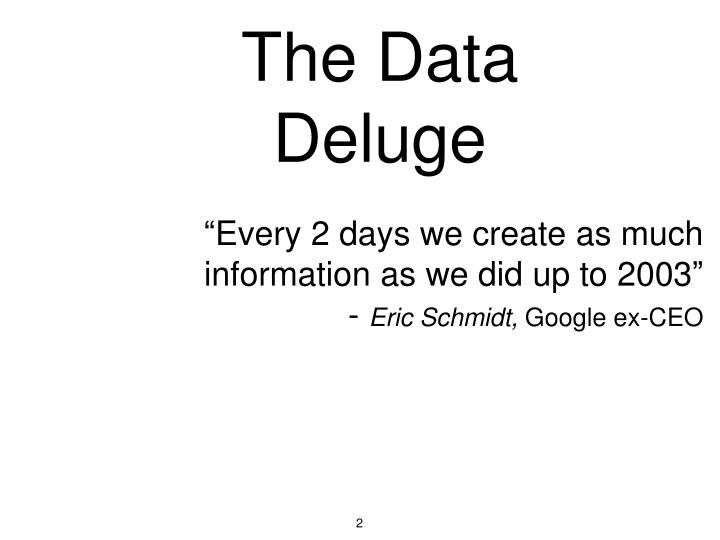 Every 2 days we create as much information as we did up to 2003 eric schmidt google ex ceo