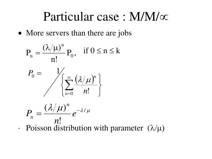 Particular case : M/M/
