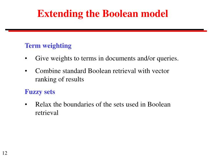 Extending the Boolean model
