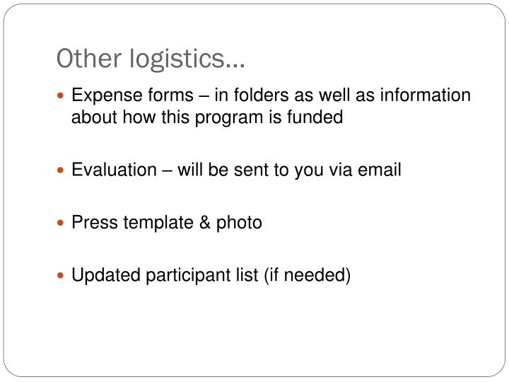 Other logistics…