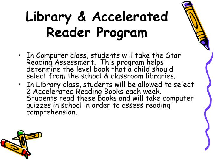 Library & Accelerated Reader Program