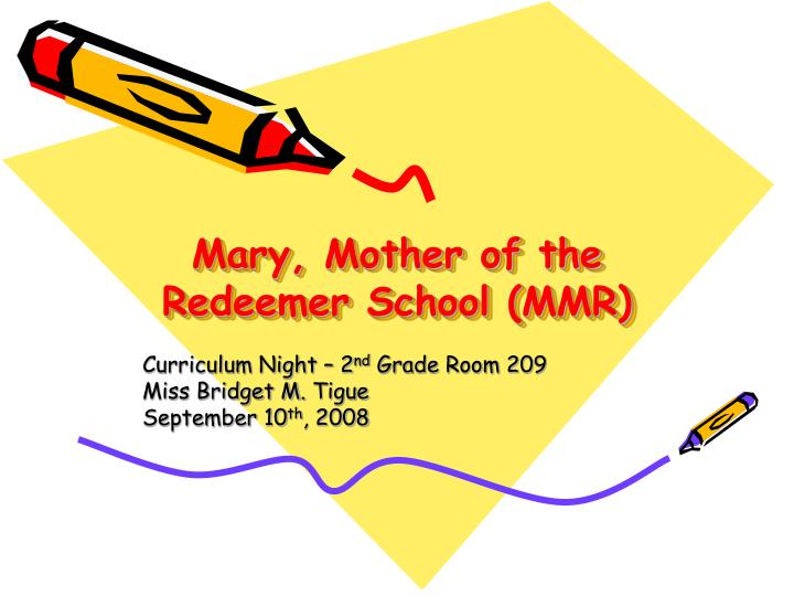 Mary mother of the redeemer school mmr