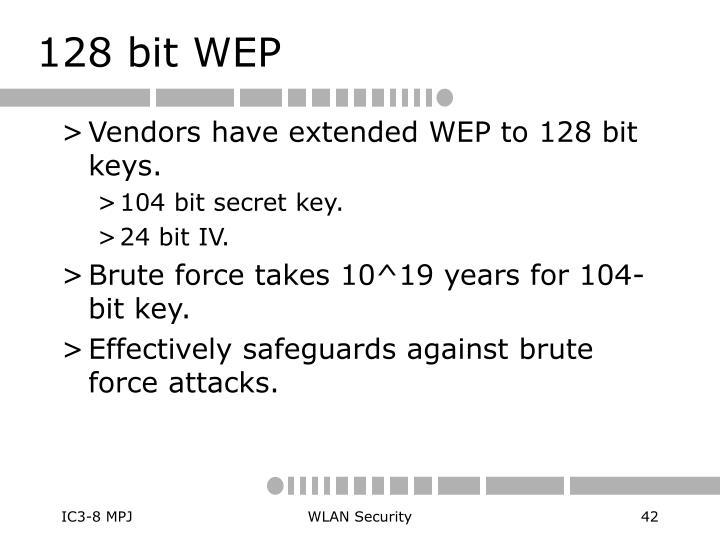 128 bit WEP