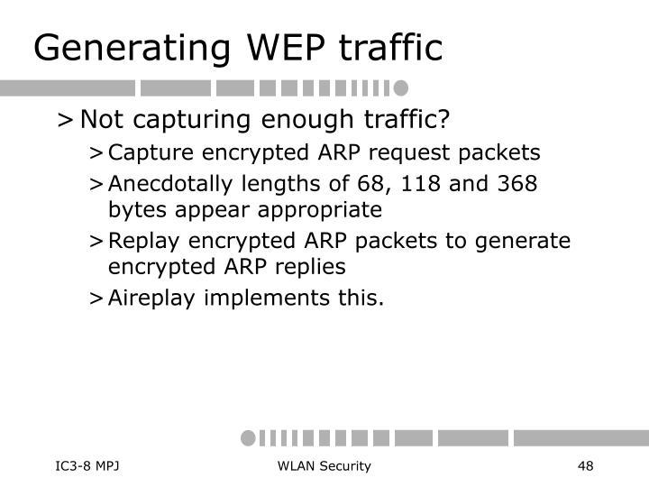 Generating WEP traffic