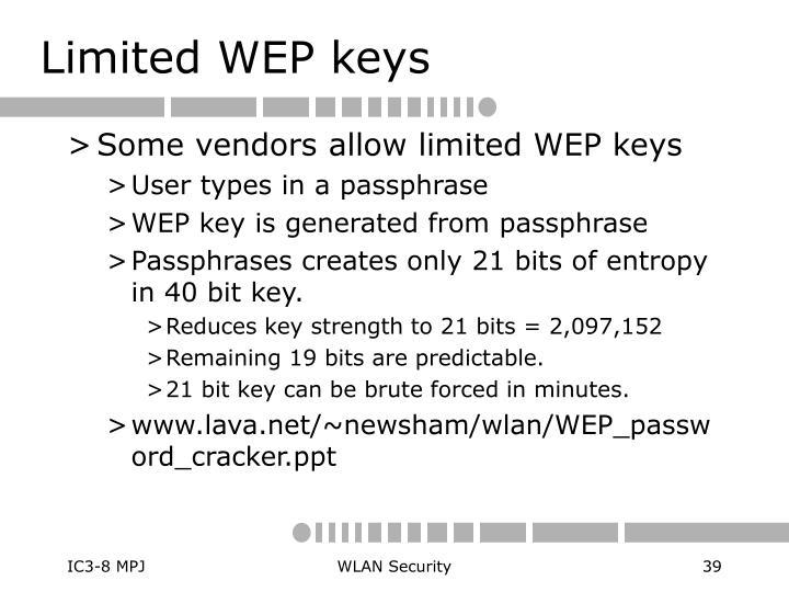 Limited WEP keys