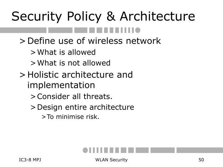 Security Policy & Architecture