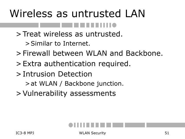 Wireless as untrusted LAN