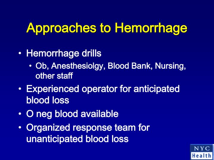 Approaches to Hemorrhage